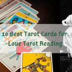 10 Best Tarot Cards for Love Tarot Reading