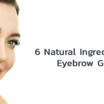 6 Natural Ingredients For Eyebrow Growth