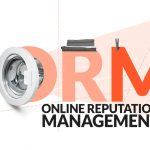 Why Business Owner Must Get ORM Service?