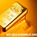 WHY GOLD IS KNOWN AS KING OF METALS?
